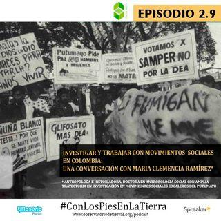 Investigar y trabajar con movimientos sociales en Colombia: una conversación con María Clemencia Ramírez