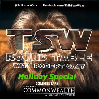 TSW Round Table - Star Wars Holiday Special Commentary