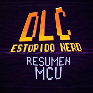 DLC- Un Estúpido resumen antes de MCU