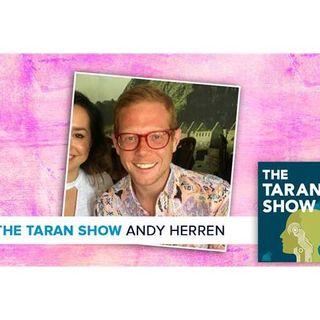 Taran Show 27 | Andy Herren