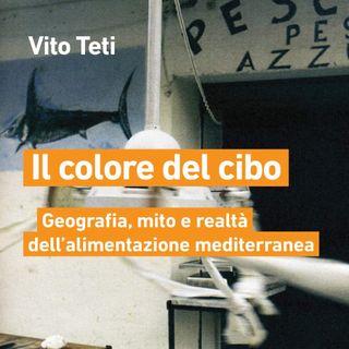 """Vito Teti """"Il colore del cibo"""""""