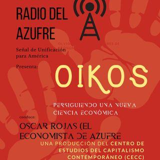 Oikos- (persiguiendo una nueva ciencia económica)