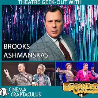 """Presents Expanded Universe 15: """"Theatre Geek-Out with Brooks Ashmanskas"""""""