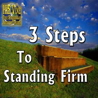 3 Steps to Standing Firm