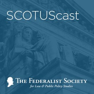 Gill v. Whitford - Post-Decision SCOTUScast