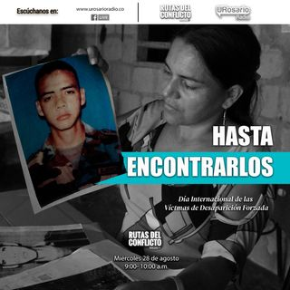 #HastaEncontrarlos: Testimonio de Edilma Cáceres