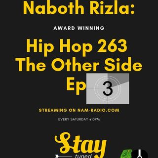 Hip Hop 263 The Other Side Ep3
