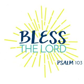 Bless the Lord - Morning Manna #2734