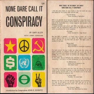 Gary Allen: None Dare Call It Conspiracy