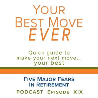 Ep 19 Five Major Fears In Retirement
