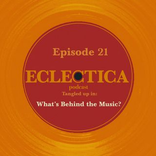 Episode 21: Tangled up in What's Behind the Music?