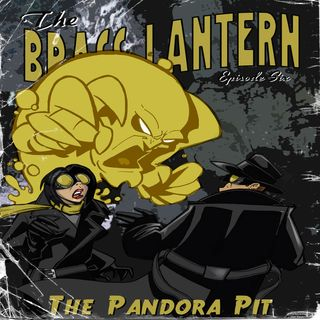 Episde 6: The Pandora Pit