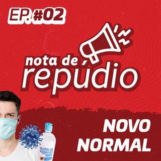 #02 Novo Normal