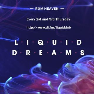Rom Heavven - Liquid Dreams 032 Year 2018