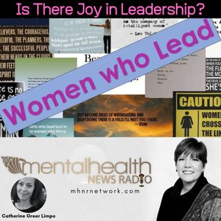 Women Who Lead: Is There Joy in Leadership?