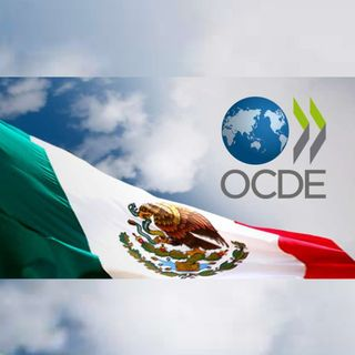 OCDE recomienda a México estimular crecimiento con nueva estrategia