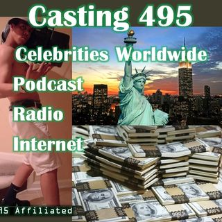 content equals money paid out Episode 404 - Casting 495 Celebrities Worldwide