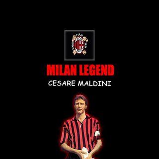 CESARE MALDINI | Milan Legend