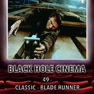 049 - CLASSIC - Blade Runner