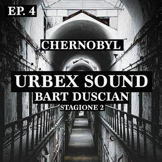 Urbex Sound-Ep 4 Stag 2 -chernobyl -Bart Duscian