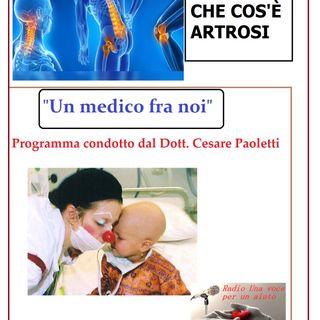 """""""UN MEDICO FRA NOI"""" Dott. Cesare Paoletti - L'ARTROSI"""