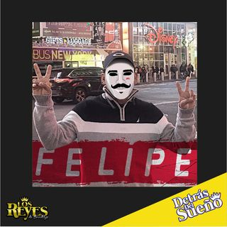 Felipe ¡Échenle Ganas!