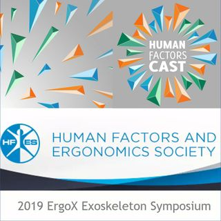 Bonus: A Preview of the 2019 ErgoX Exoskeleton Symposium: Exoskeletons in the Workplace and Beyond