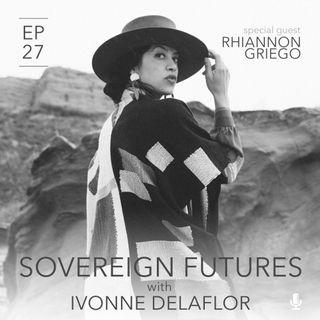 027 - Weaving the Future - Tejiendo el Futuro con Rhiannon Griego