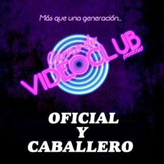 Carne de Videoclub - Episodio 115 - Oficial y Caballero (1982)