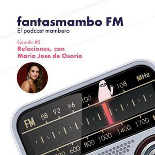Relaciones, con María José Osorio
