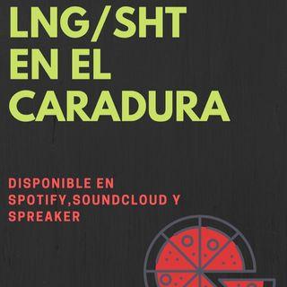 #AntesDeUnConcierto - LNG/SHT en el caradura
