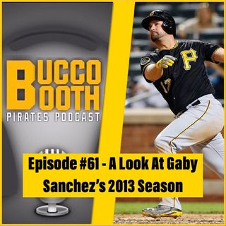 A Look At Gaby Sanchez's 2013 Season