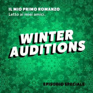 Episodio Speciale: Winter Auditions