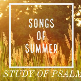 Songs of Summer: A Song for the Saved