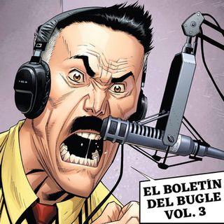 GENERACIÓN ZINE 1x11: El Boletín de Bugle Vol. 3