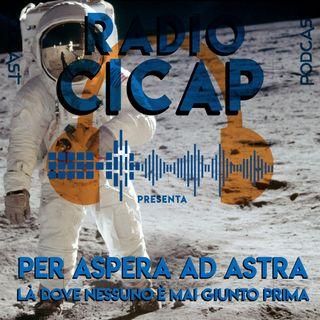 Radio CICAP presenta: Per aspera ad Astra - Là dove nessuno è mai giunto prima