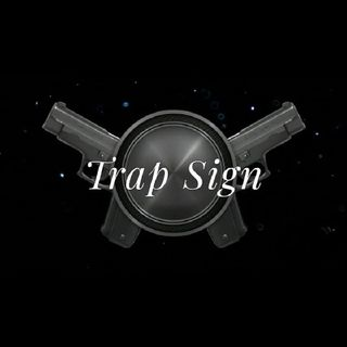 TRAP SIGN (FreeStyle)