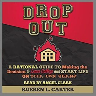DropOut By Rueben L. Carter Narrated By Angel Clark