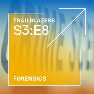 Forensics: Who's on the Case?
