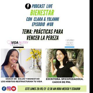 Episodio 8 - Prácticas Para Vencer La Pereza