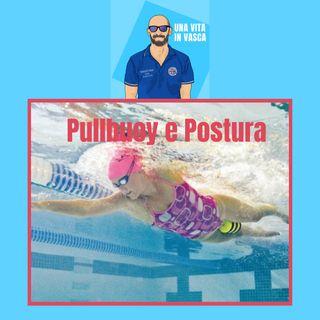Pullbuoy e postura