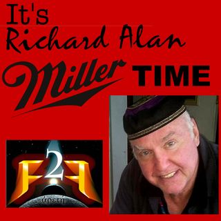 Ff2F Radio Live 05/13/18 - It's Miller Time, Again!