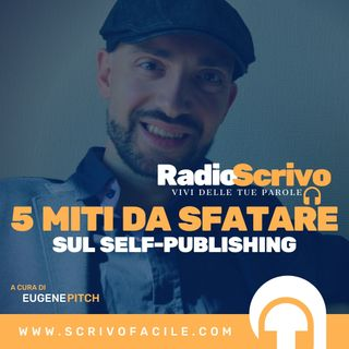 5 Miti da Sfatare sul Self-Publishing