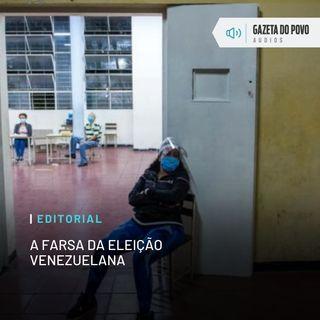 Editorial: A farsa da eleição venezuelana