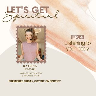 Listen To Your Body ft. Katrina Pavao