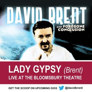 Lady Gypsy - Live at London's Bloomsbury Theatre