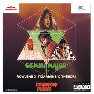 Gemini Major - Downlow Dunno (ft. Rowlene x Tiga Maine & TheeOri)
