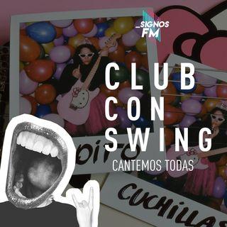 SignosFM #ClubConSwing Cantemos todos