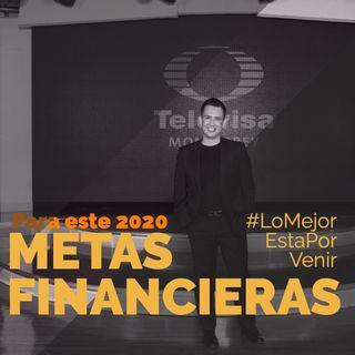 """...para este 2020 """"#MetasFinancieras"""" con éxito, con Alan Palacio"""