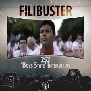 252 - 'Boys State' Interviews